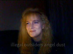 illegal_outsiders_angel_dust 5
