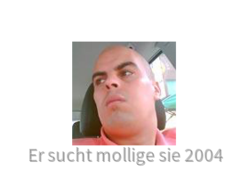 ersuchtmolligesie2004@yahoo.de